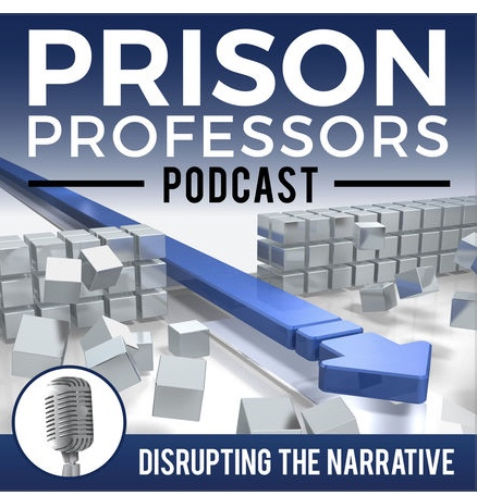 Interview: Prison Professors Podcast hosted by Michael Santos