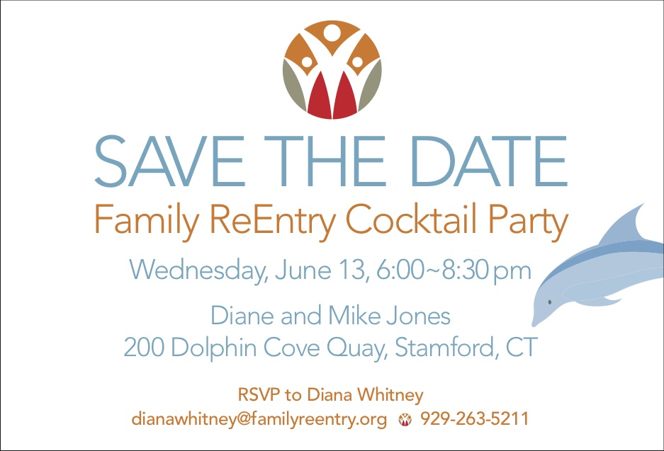 Save the Date: Family ReEntry Benefit Cocktail Party in Stamford, June 13, 2018