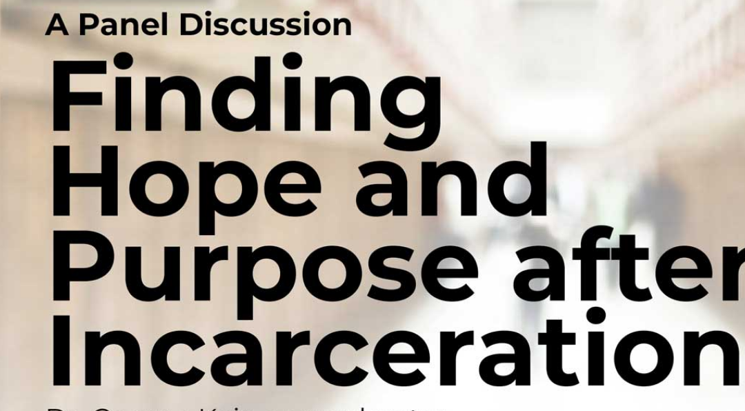 Panel Discussion: Finding Hope and Purpose After Incarceration with Jeff Grant & Jacqueline Polverari, Western Connecticut State University, Weds. Oct. 30, 2019, 5:30 pm
