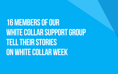White Collar Week with Jeff Grant, Podcast Episode 01: 16 Members of Our White Collar Support Group Tell Their Stories