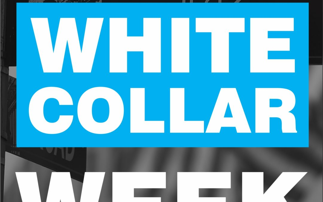White Collar Week with Jeff Grant: Podcast Ep. 00: Podcast Introduction Trailer: What is White Collar Week?