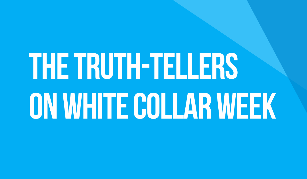 White Collar Week with Jeff Grant, Podcast Ep. 12: The Truth-Tellers, with Guests Holli Coulman & Larry Levine