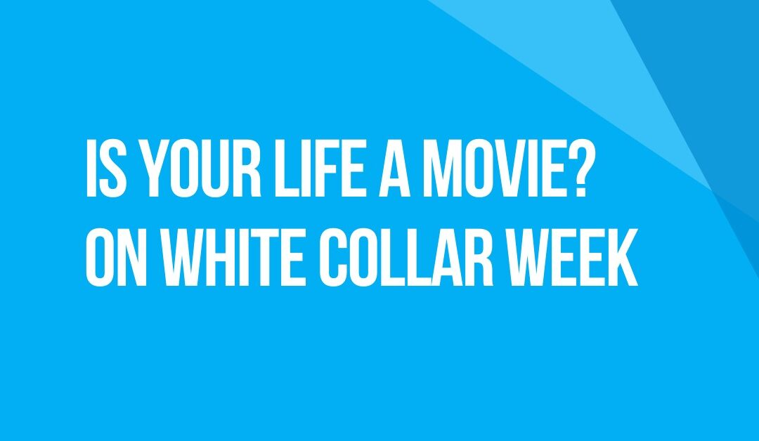 White Collar Week with Jeff Grant, Podcast Ep. 18: Is Your Life a Movie? The Producers, with Guests: Lydia B. Smith, Bethany Jones & Will Nix