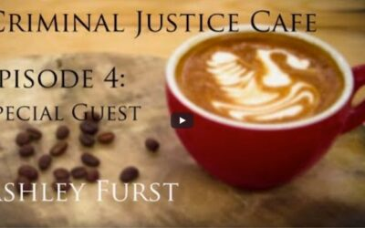 Criminal Justice Cafe Podcast: Jacqueline Polverari Interviews Ashley Furst from a Federal Halfway House