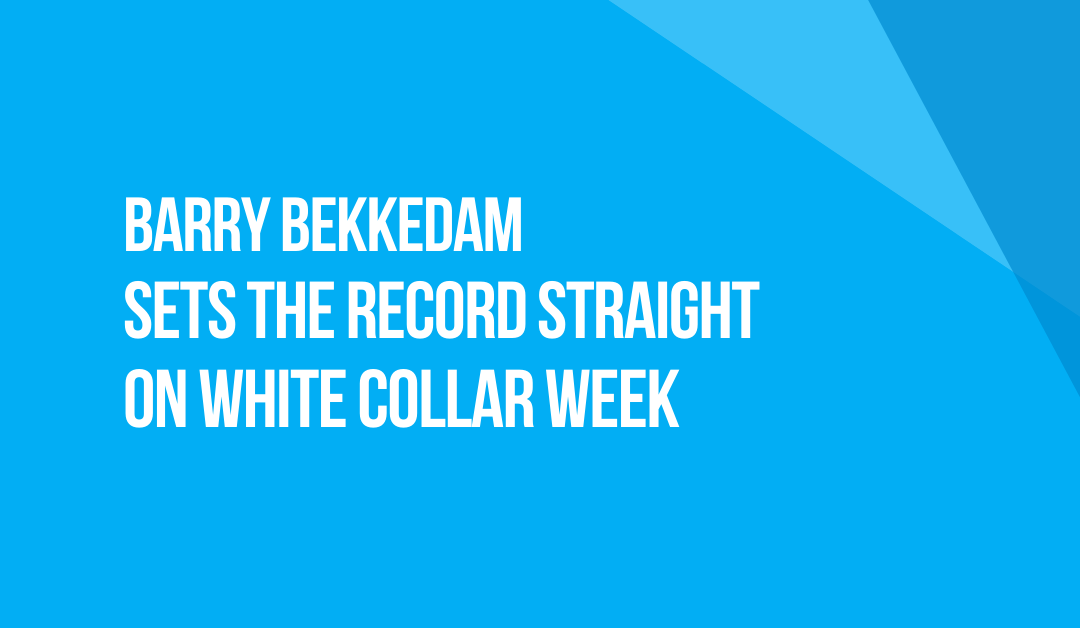 White Collar Week with Jeff Grant, Podcast Ep. 30, Guest: Barry Bekkedam Sets the Record Straight
