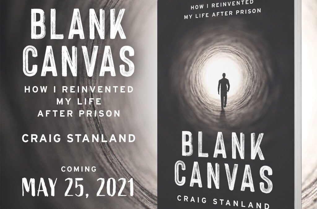 Guest Blog: Fellow Traveler Craig Stanland, Author of Blank Canvas/ Author Craig Stanland Interviewed on White Collar Week Podcast with Jeff Grant