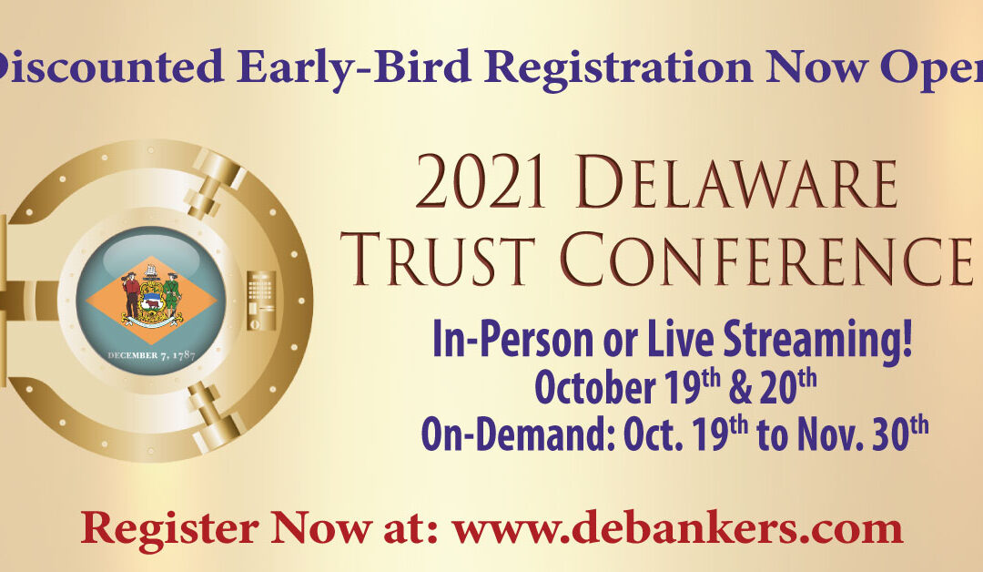 Event: Jeff Grant to Speak at the Delaware Trust Conference, Wilmington, DE, Oct. 19, 2021